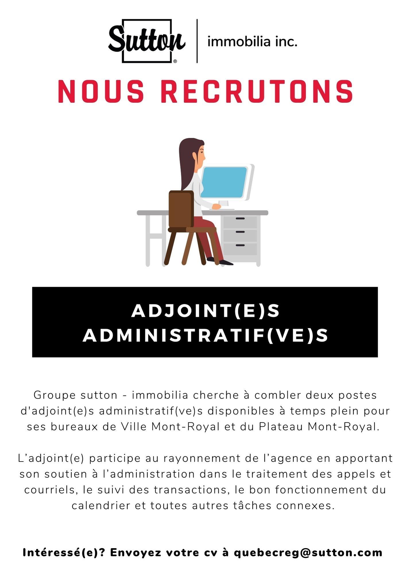 Postes d'adjointe administrative ou adjoint administratif pour groupe sutton - immobilia à Montréal